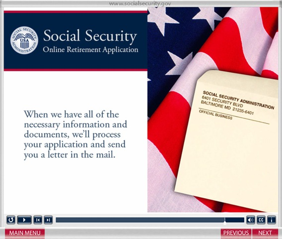ssa screen:  we'll process your application and send you a letter in the mail